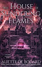 The House of Sundering Flames (A Dominion of the Fallen Novel Book 3)