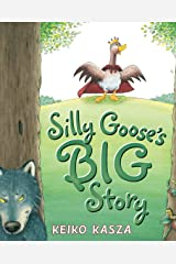 Silly Goose's Big Story Kindle Edition