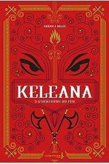 Keleana, tome 3 L'Héritière du Feu Format Kindle
