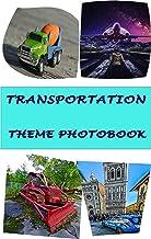 TRANSPORTATION THEME PHOTOBOOK