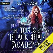 The Trials of Blackbriar Academy: Blackbriar Academy, Book 1