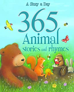 A Story A Day 365 Animal Stories and Rhymes - Hardcover