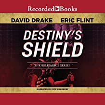Destiny's Shield: Belisarius Saga, Book 3