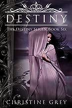 Destiny (The Destiny Series Book 6) (English Edition)