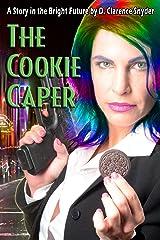 The Cookie Caper (The Bright Future Book 1) Kindle Edition