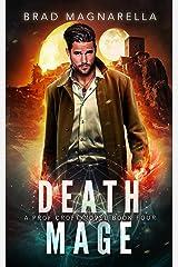 Death Mage (Prof Croft Book 4) Kindle Edition