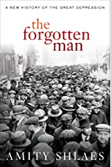 The Forgotten Man: A New History of the Great Depression Kindle Edition