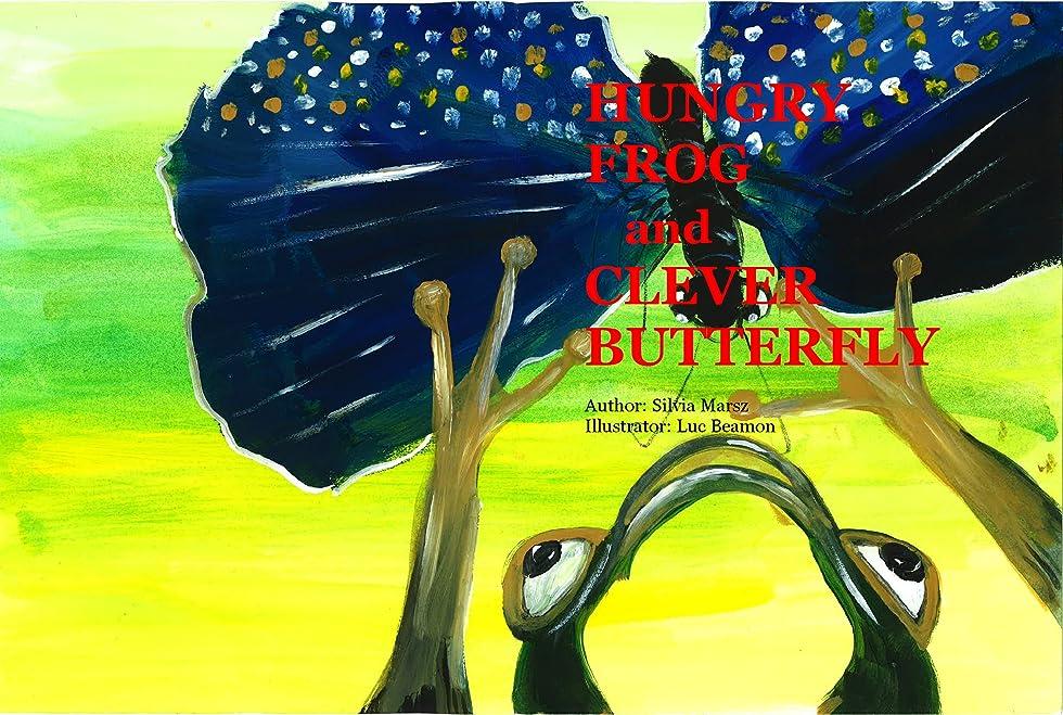 インカ帝国ズボン水曜日HUNGRY FROG and CLEVER BUTTERFLY (English Edition)