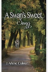 A Swan's Sweet Song Kindle Edition