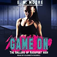 Game On: The Ballers of Rockport High, Book 1