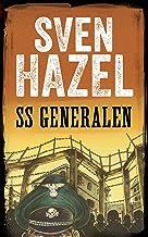 SS Generalen: Dansk udgave (Sven Hazels Krigsroman Serie) (Danish Edition)