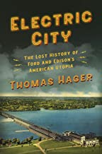 Electric City: The Lost History of Ford and Edison's American Utopia (English Edition)