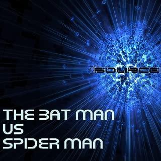 The Bat Man vs Spider Man Rap Battle