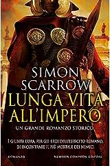 Lunga vita all'impero (Macrone e Catone Vol. 17) Formato Kindle