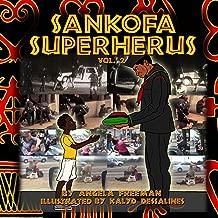 Sankofa SuperHerus 2