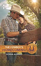 The Cowboy's Homecoming (Crooked Valley Ranch Book 3)