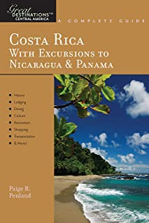 Explorer's Guide Costa Rica: With Excursions to Nicaragua & Panama: A Great Destination (Explorer's Great Destinations) (English Edition)
