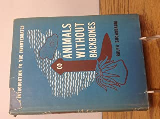 Animals Without Backbones. An Introduction to the Invertebrates. Revised Edition.