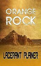 Orange Rock (Novelette)