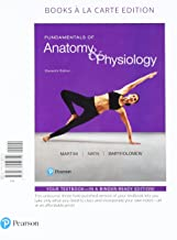 Fundamentals of Anatomy & Physiology, Books a la Carte Plus Mastering A&P with Pearson eText -- Access Card Package (11th Edition)