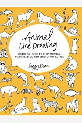 Animal Line Drawing: Learn 150+ Step-by-Step Animals, Insects, Birds, Fish, and Other Cuties Kindle Edition