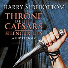 Silence & Lies: A Throne of the Caesars Story