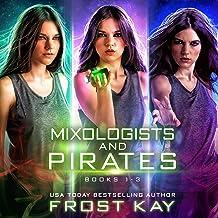 Mixologists and Pirates Box Set: Books 1-3
