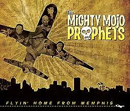 mighty mojo prophets