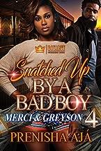 Snatched Up By A Bad Boy 4: Merci & Greyson