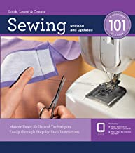 Sewing 101, Revised and Updated: Master Basic Skills and Techniques Easily through Step-by-Step Instruction