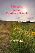 Mystery on the Double S Ranch