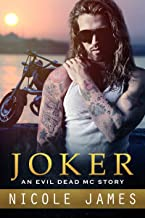 JOKER: An Evil Dead MC Story (The Evil Dead MC Series Book 9)