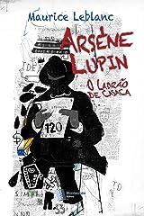 Arsène Lupin, O Ladrão de Casaca eBook Kindle