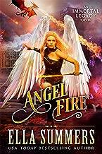 Angel Fire (Immortal Legacy Book 1) (English Edition)