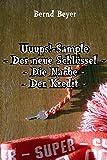 Uuups!-Sample - Der neue Schl�ssel - Die Narbe - Der Kredit -