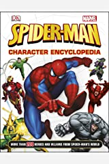 Spider-Man Character Encyclopedia: More Than 200 Heroes and Villains from Spider-Man's World Hardcover