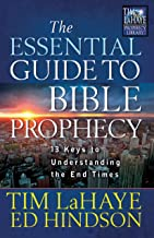 The Essential Guide to Bible Prophecy (Tim LaHaye Prophecy Library™)