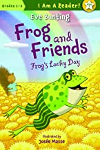 FROG and Friends: ضفدع 's Lucky Day 7(I Am A قارئ.: ضفدع و للأصدقاء)