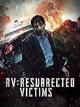 RV: Resurrected Victim