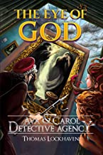 Ava & Carol Detective Agency: The Eye of God (English Edition)