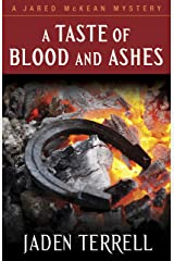 A Taste of Blood and Ashes (Jared McKean Book 4) Kindle Edition