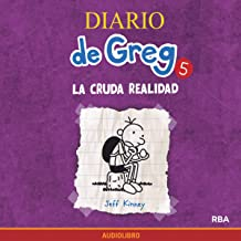 Diario de Greg 5. La cruda realidad [Diary of a Wimpy Kid, Book 5: The Ugly Truth]