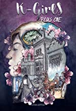 K-Girls Plus One: Second in the Kylemore Abbey School series