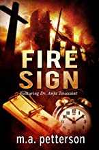 Fire Sign (with arson investigator Anja Toussaint) (English Edition)