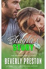 Shayla's Story (The Mathews Family Book 2) Kindle Edition