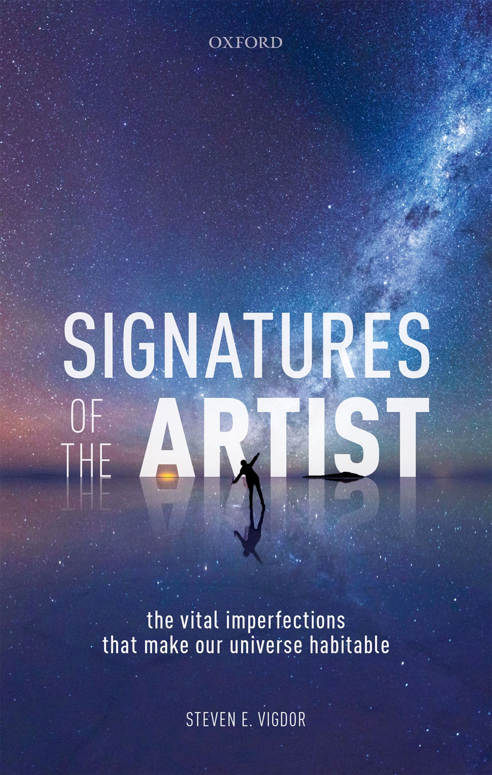 Download Signatures Of The Artist: The Vital Imperfections That Make Our Universe Habitable 