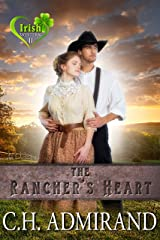 The Rancher's Heart (Irish Western Series Book 2) Kindle Edition