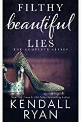 Filthy Beautiful Lies: The Complete Series Kindle Edition