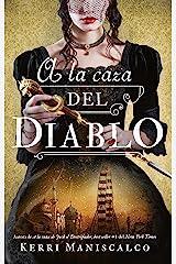 A la caza del diablo (Spanish Edition) Kindle Edition