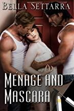 Ménage and Mascara